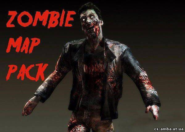 Zombie Mod ( Biohazard ) Map Pack