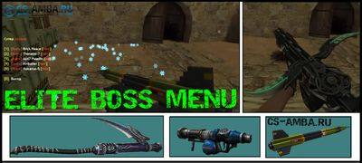 Плагин [ Elite Boss Menu ] для ZM сервера CS 1.6