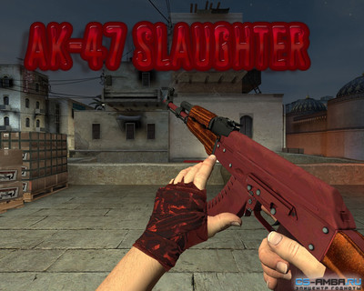 AK-47 Slaughter [Gloves+Light]