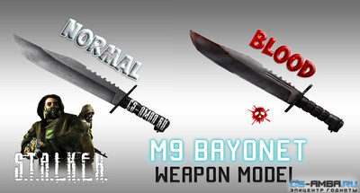 M9 Bayonet S.T.A.L.K.E.R | Blood and Normal
