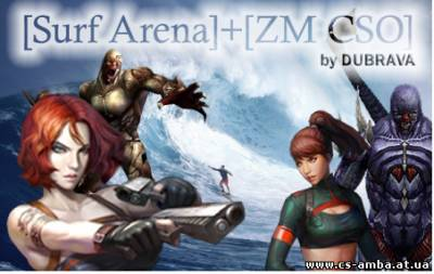 [Surf Arena]+[ZM CSO] by DUBRAVA